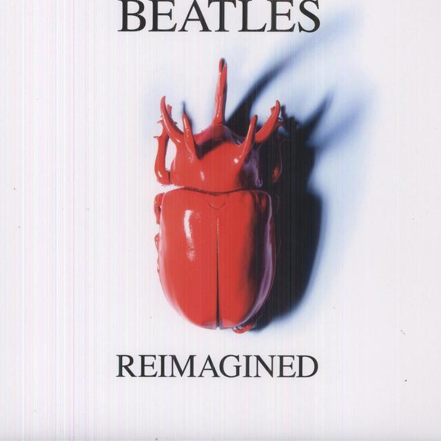 Beatles Reimagined / Various