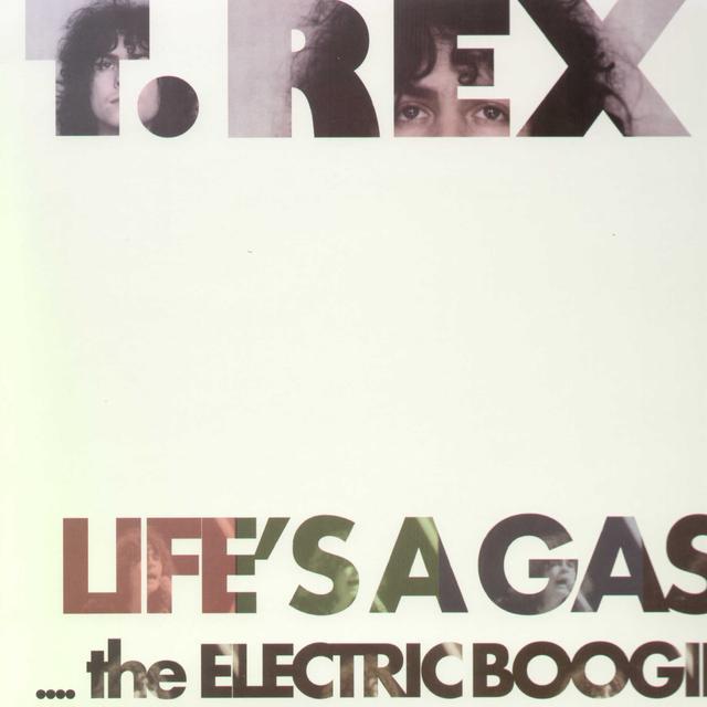T-Rex LIFE'S A GAS / ELECTRIC BOOGIE (Vinyl)