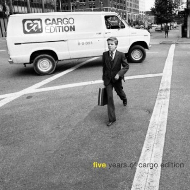 Five Years Of Cargo Edition / Various