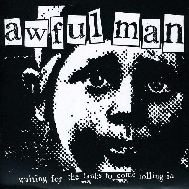 Awful Man