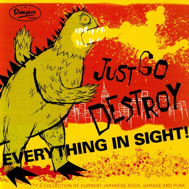 Just Go Destroy Everything In Sight / Various