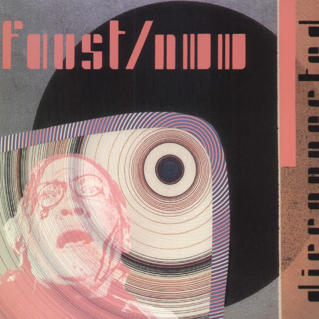 Faust & Nurse With Wound