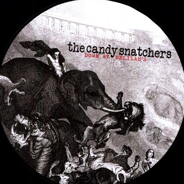 The Candy Snatchers DOWN AT DELILAH'S (LTD) (PICT) (OGV) (Vinyl)