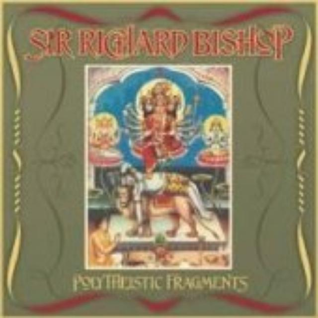 Sir Richard Bishop POLYTHEISTIC FRAGMENTS Vinyl Record