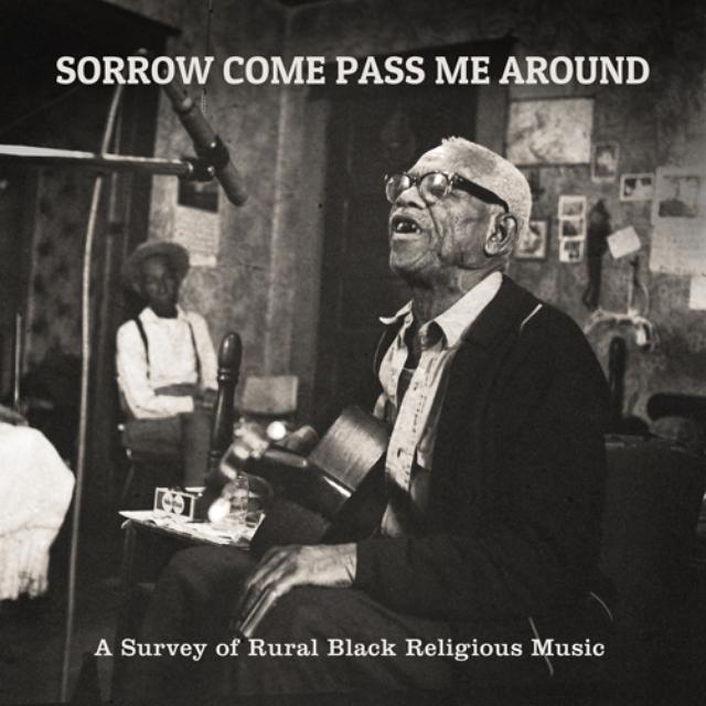 Sorrow Come Pass Me Around: A Survey Of / Var
