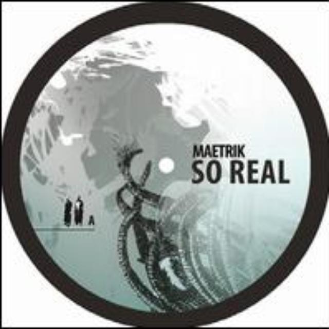 Maetrik SO REAL Vinyl Record