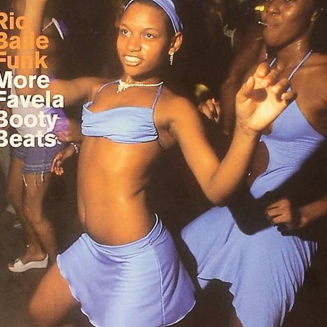 Rio Baile Funk: More Favela Booty Beats / Various