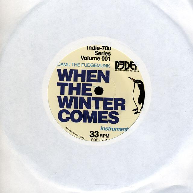 Damu The Fudgemunk WHEN THE WINTER COMES Vinyl Record