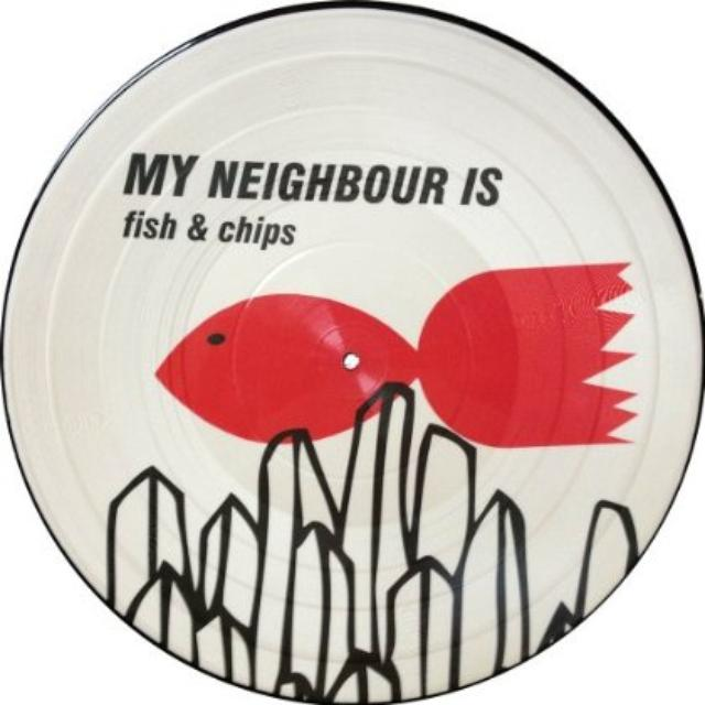 My Neighbor Is FISH & CHIPS Vinyl Record