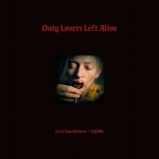 Only Lovers Left Alive / O.S.T.