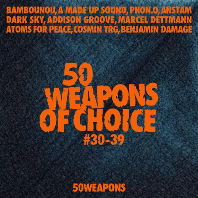 50 Weapons Of Choice 30-39 / Var
