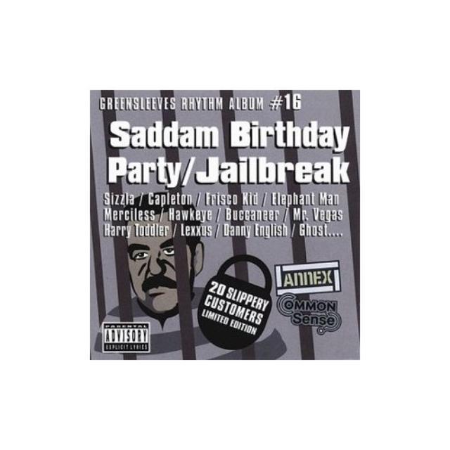 Saddam Birthday Party: Jailbreak / Various