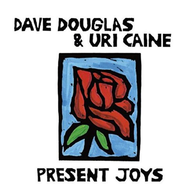 Dave Douglas / Uri Caine