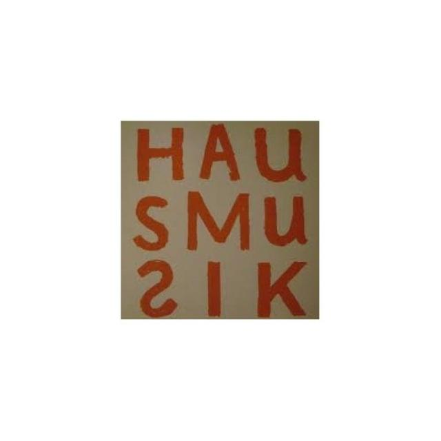 You Can'T Always Listen To Hausmusik But / Various