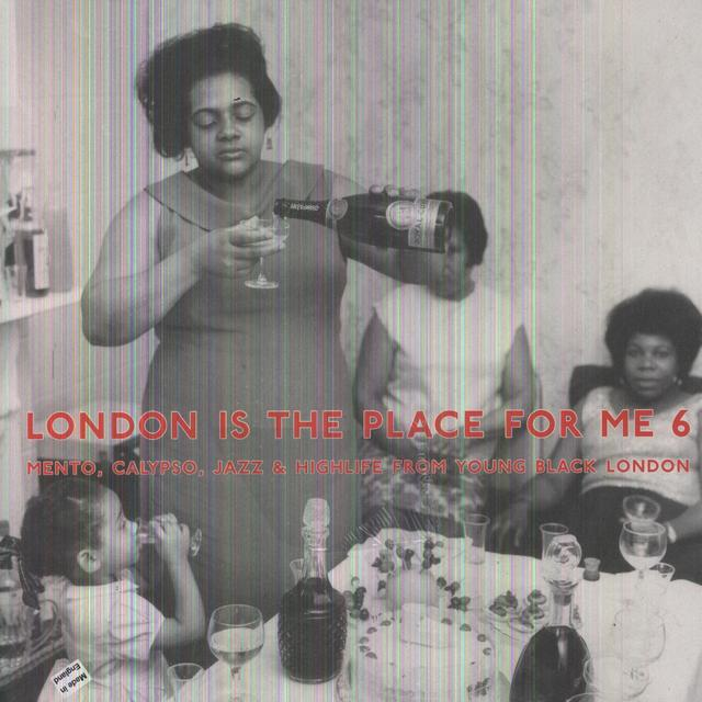 London Is The Place For Me 6: Mento Calypso / Var