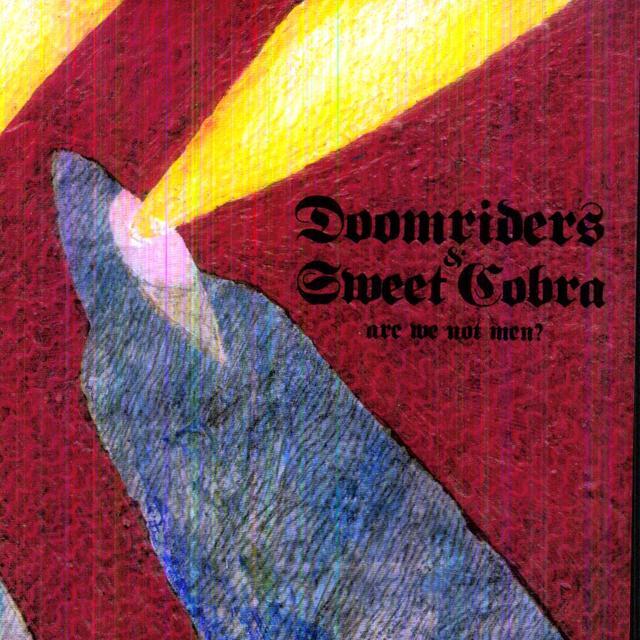 Doomriders / Sweet Cobra