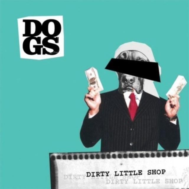 Dogs DIRTY LITTLE SHOP PT2 Vinyl Record