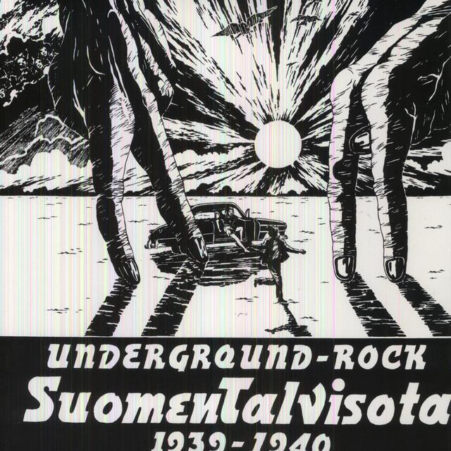 Underground Rock-Suomen Talvisota 1939-40 / Var