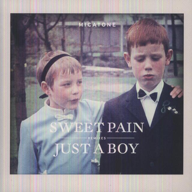 Micatone SWEET PAIN/JUST A BOY REMIXES (UK) (Vinyl)