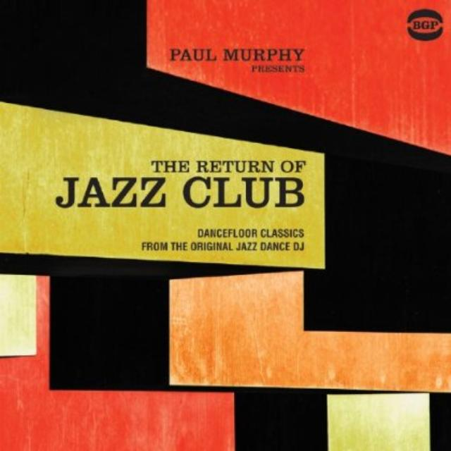 Paul Murphy Presents The Return Of Jazz Club / Var