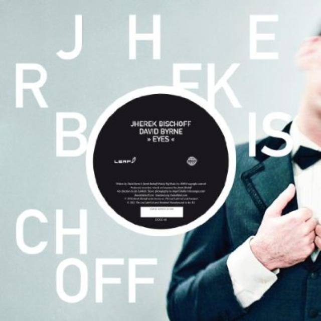 Jherek Bischoff EYES FT. DAVID BYRNE Vinyl Record
