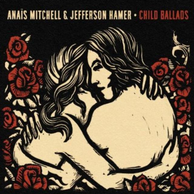 Anais Mitchell & Jefferson Hamer