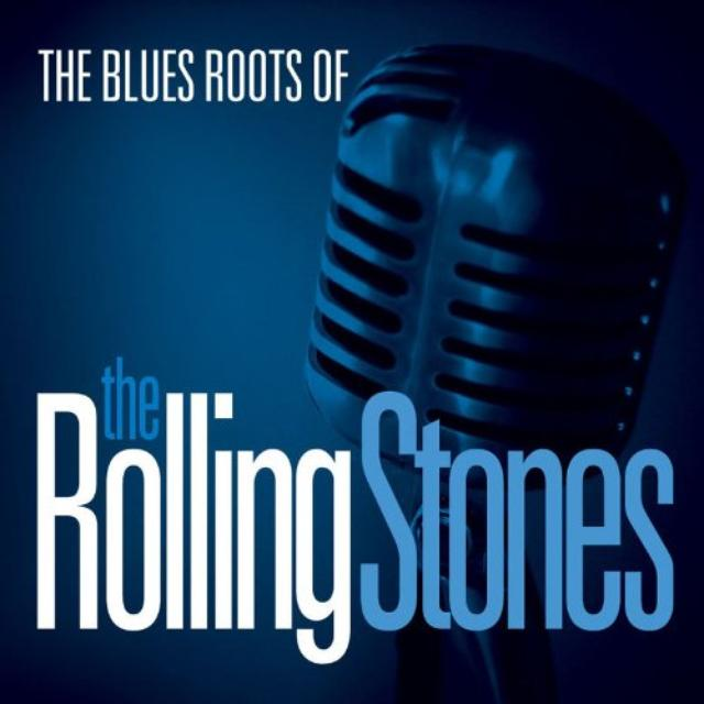 Blues Roots Of The Rolling Stones / Various