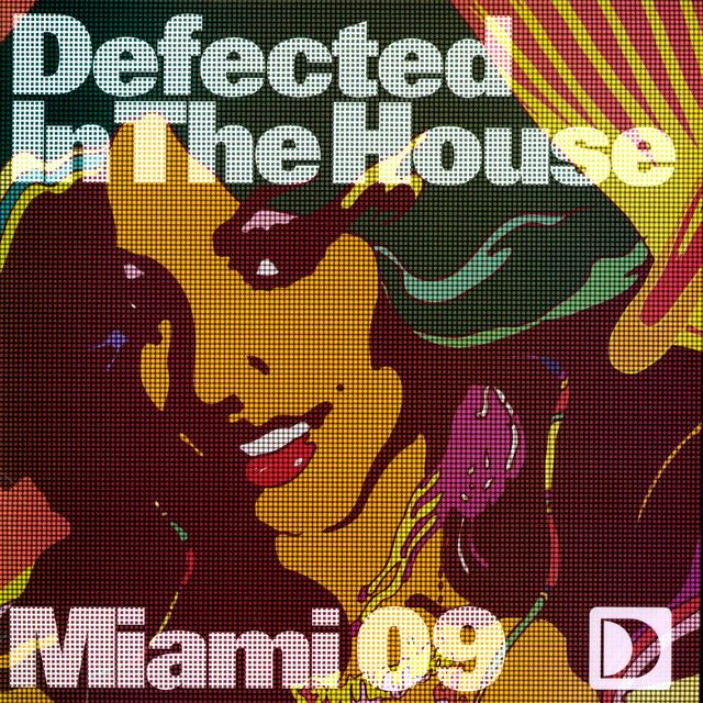 Defected In The House: Miami 09 2 / Var