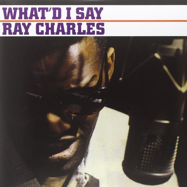 Ray Charles WHAT'D I SAY Vinyl Record