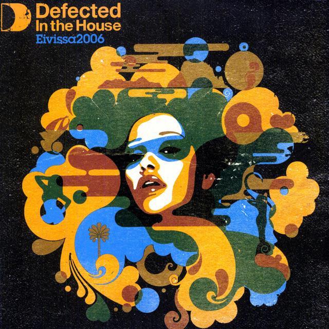 Defected In The House: Eivissa 06 Lp2 / Var