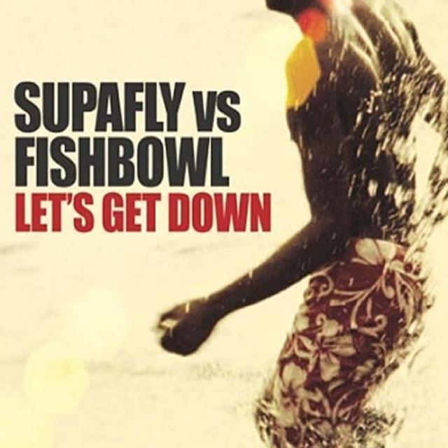Supafly Vs Fishbowl