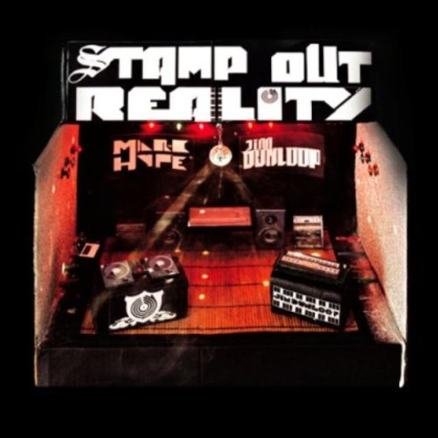 Marc Hype & Jim Dunloop STAMP OUT REALITY (GER) Vinyl Record