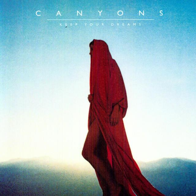 Canyons KEEP YOUR DREAMS Vinyl Record