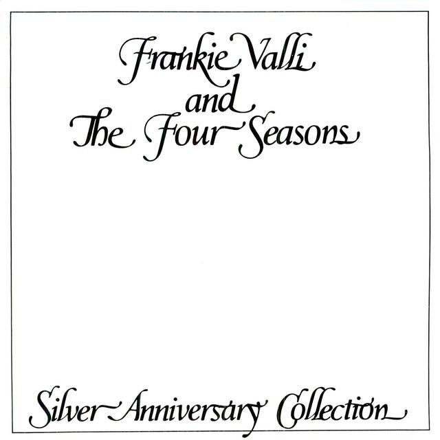 Frankie Valli & Four Seasons