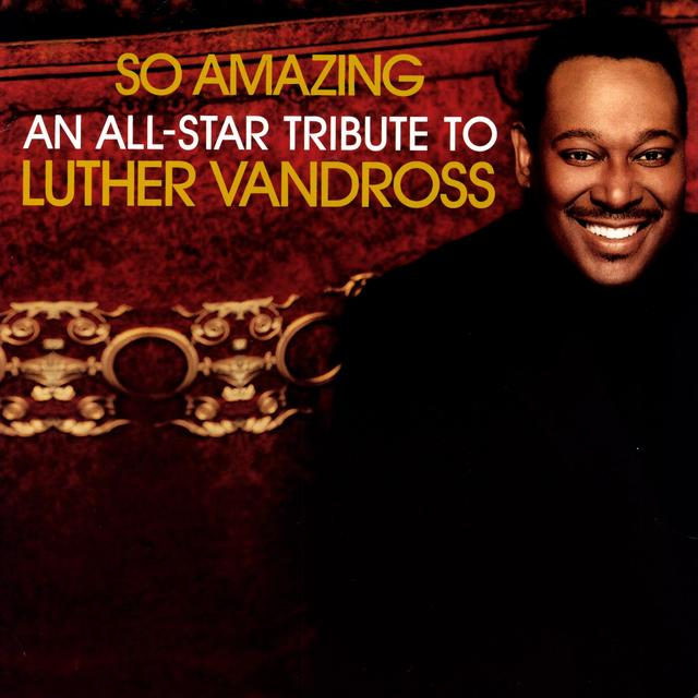 So Amazing: All Star Tribute Luther Vandross / Var
