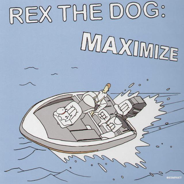 Rex The Dog MAXIMIZE Vinyl Record
