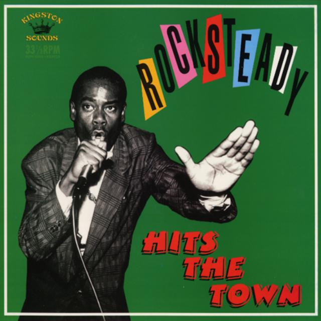 Rocksteady Hits The Town / Various