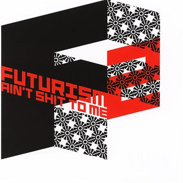 FUTURISM AIN'T SHIT TO ME 2 / VARIOUS Vinyl Record