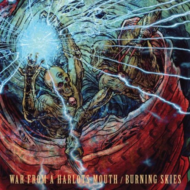 War From A Harlots Mouth / Burning Skies