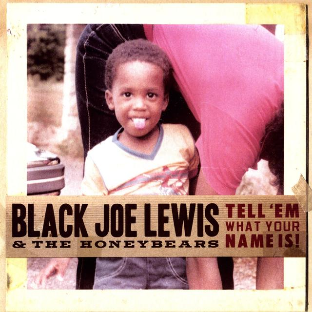 Black Joe Lewis & Honeybears
