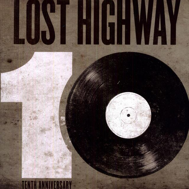 Lost Highway 10Th Anniversary / Various