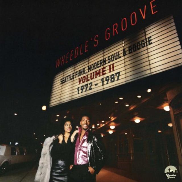 Wheedle'S Groove: Seattle Funk 2 1972-1987 / Var