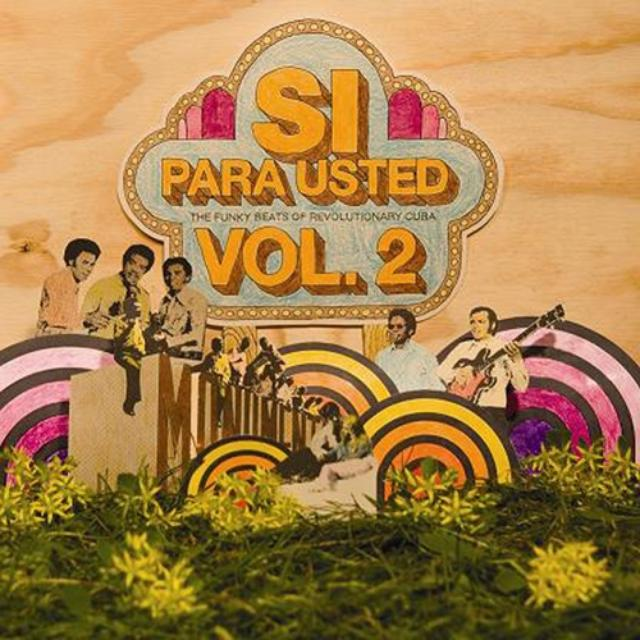 Si Para Usted: Funky Beats Revolutionary 2 / Var