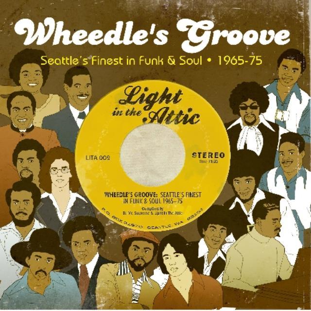 Wheedle'S Groove: Seattle'S Finest In Funk & / Var