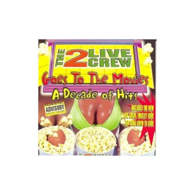 2 Live Crew GOES TO THE MOVIES: DECADE OF HITS Vinyl Record