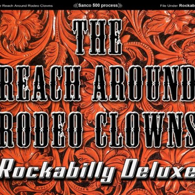 Reach Around Rodeo Clowns ROCKABILLY Vinyl Record