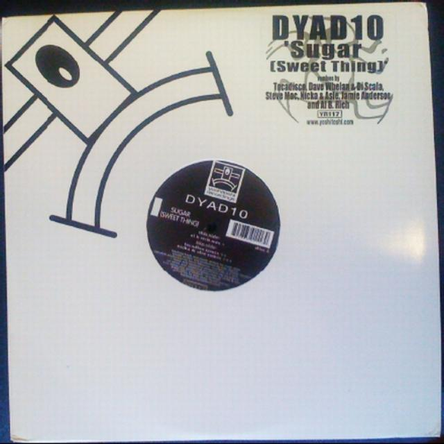 Dyad10 SUGAR (SWEET THING) Vinyl Record