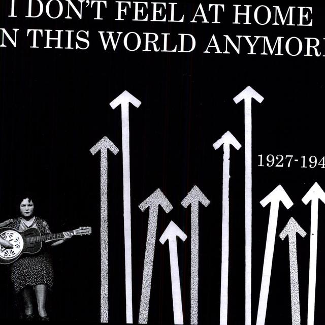 I Dont Feel At Home In This World 1927-48 / Var