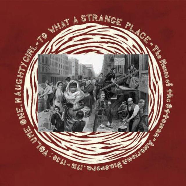 Naughty Girl: To What Strange Place V1 / Various