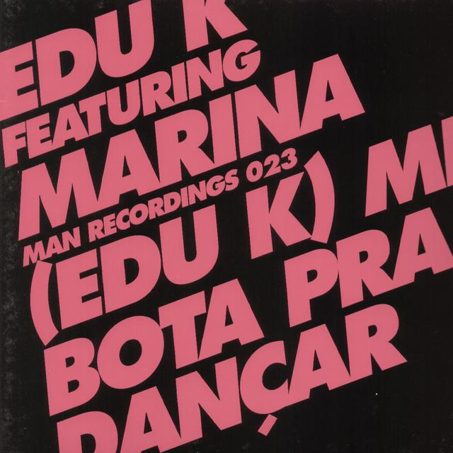 EDU K ME BOTA PRA DANCAR Vinyl Record